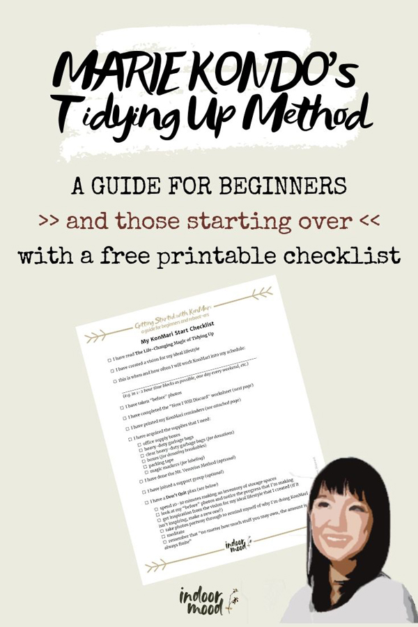 Marie Kondo's Tidying Up Method: A Guide for Beginners and Those Starting Over, with a free printable checklist